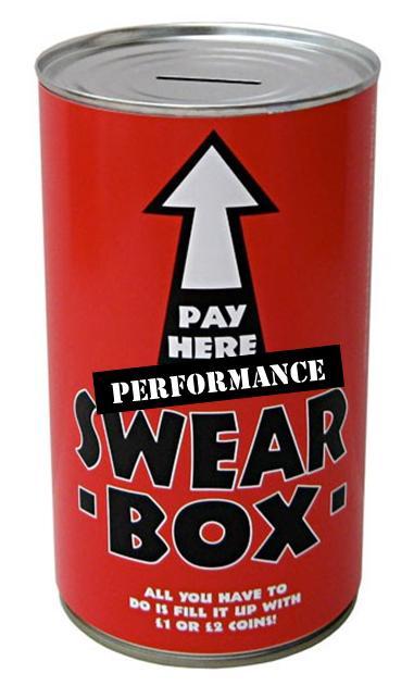 Performance swear box